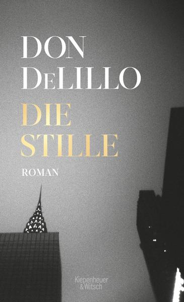 Don DeLillo - Die Stille